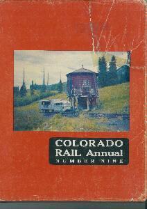 Colorado Rail Annual no. 9 - 1971 A Journal of Railroad history in the Rocky Mountain West  | günstig bestellen bei Modelleisenbahn Center  MCS Vertriebs GmbH