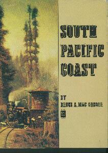 South Pacific Coast  - Bruce A. Mac Gregor | günstig bestellen bei Modelleisenbahn Center  MCS Vertriebs GmbH