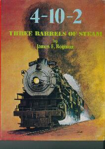 4-10-2 Three Barrels of Steam  - James E. Boynton | günstig bestellen bei Modelleisenbahn Center  MCS Vertriebs GmbH