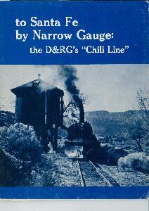 To Santa Fe by Narrow Gauge: The D&RGs Chilli Line  | günstig bestellen bei Modelleisenbahn Center  MCS Vertriebs GmbH