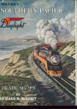 Southern Pacific Daylight - Train 98-99, Vol.1 - SELTEN  - Richard K. Wright | günstig bestellen bei Modelleisenbahn Center  MCS Vertriebs GmbH