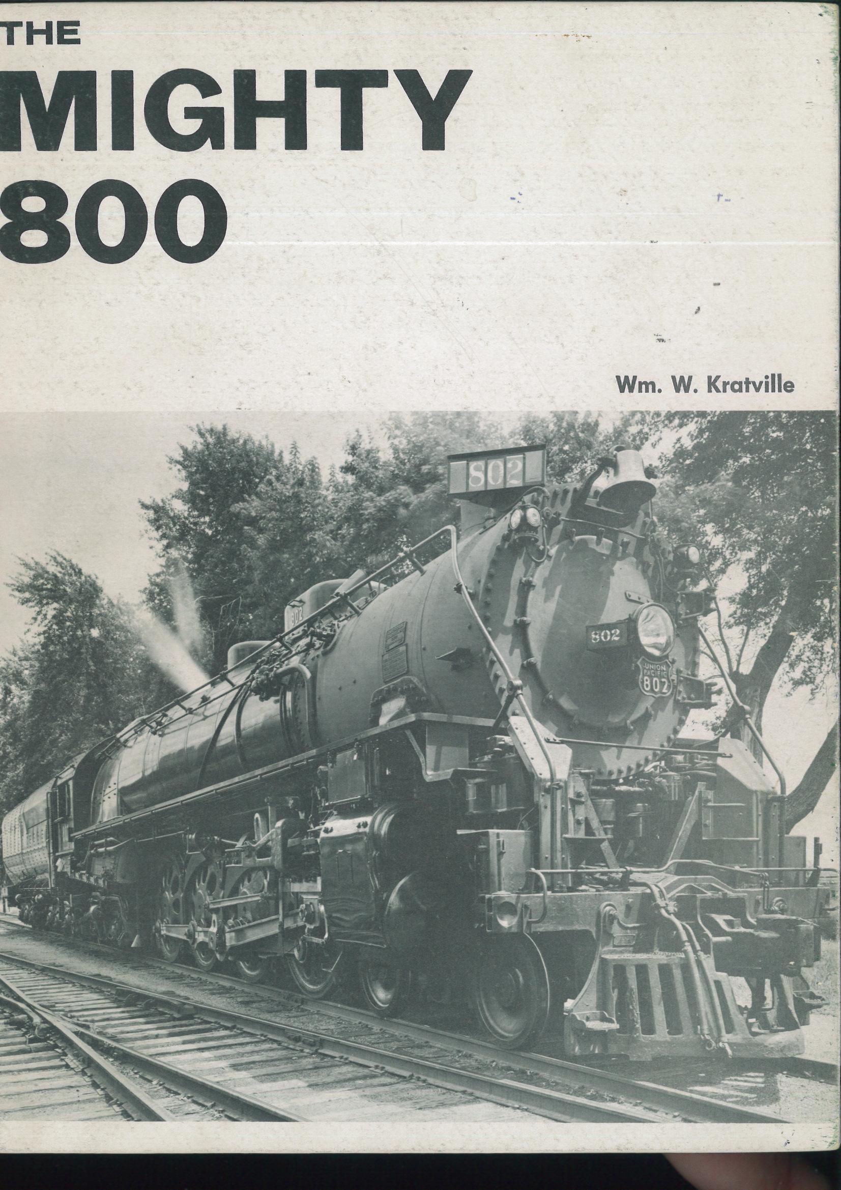 The Mighty 800  - Wm. W. Kratville | günstig bestellen bei Modelleisenbahn Center  MCS Vertriebs GmbH
