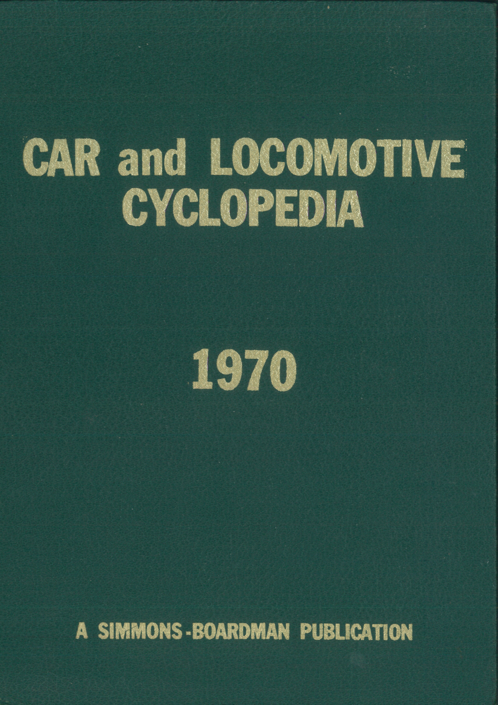 Car and Locomotive Cyclopedia 1970   | günstig bestellen bei Modelleisenbahn Center  MCS Vertriebs GmbH