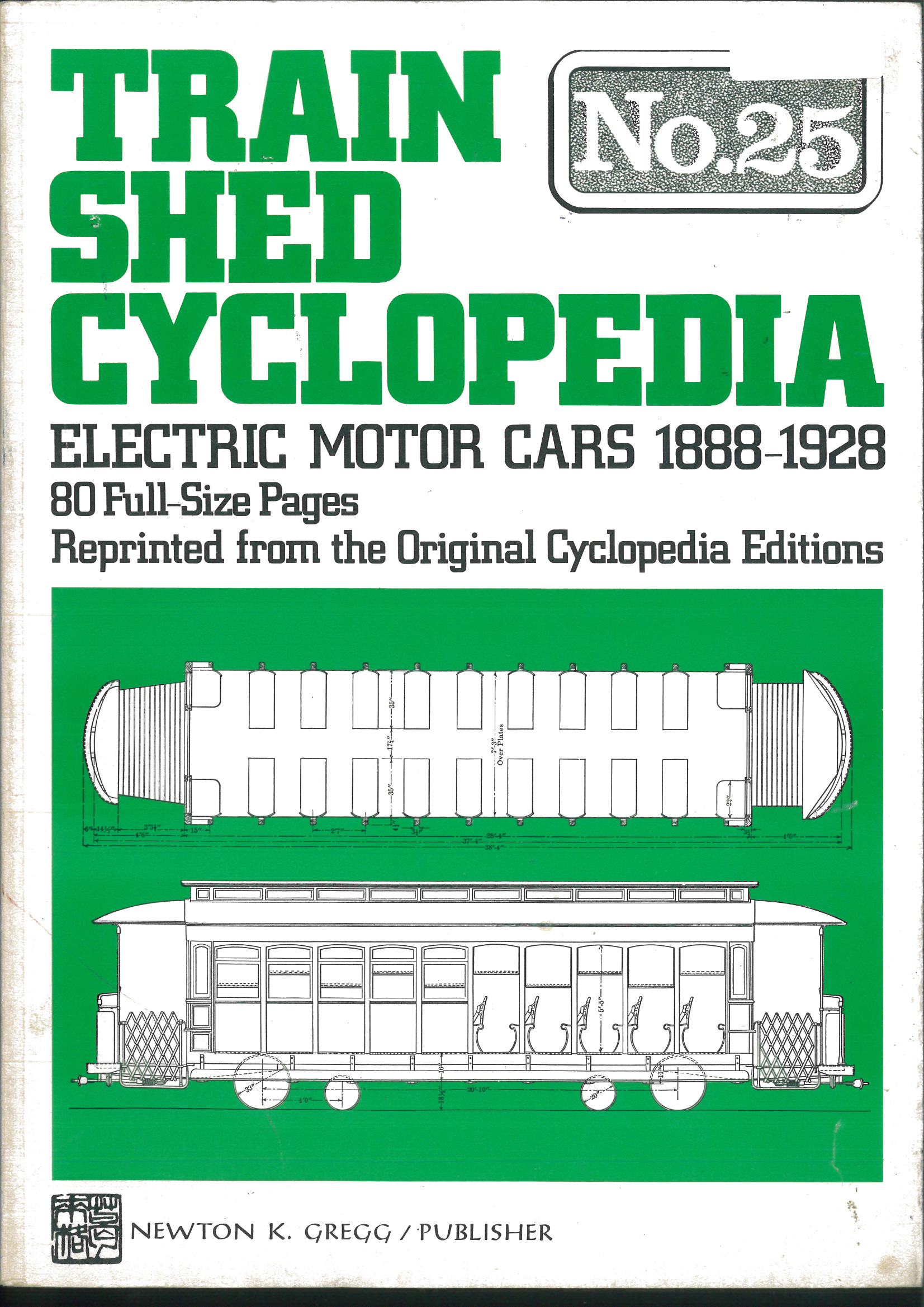 Train Shed Cyclopedia No. 25. Electric Motor Cars 1888-1928  | günstig bestellen bei Modelleisenbahn Center  MCS Vertriebs GmbH