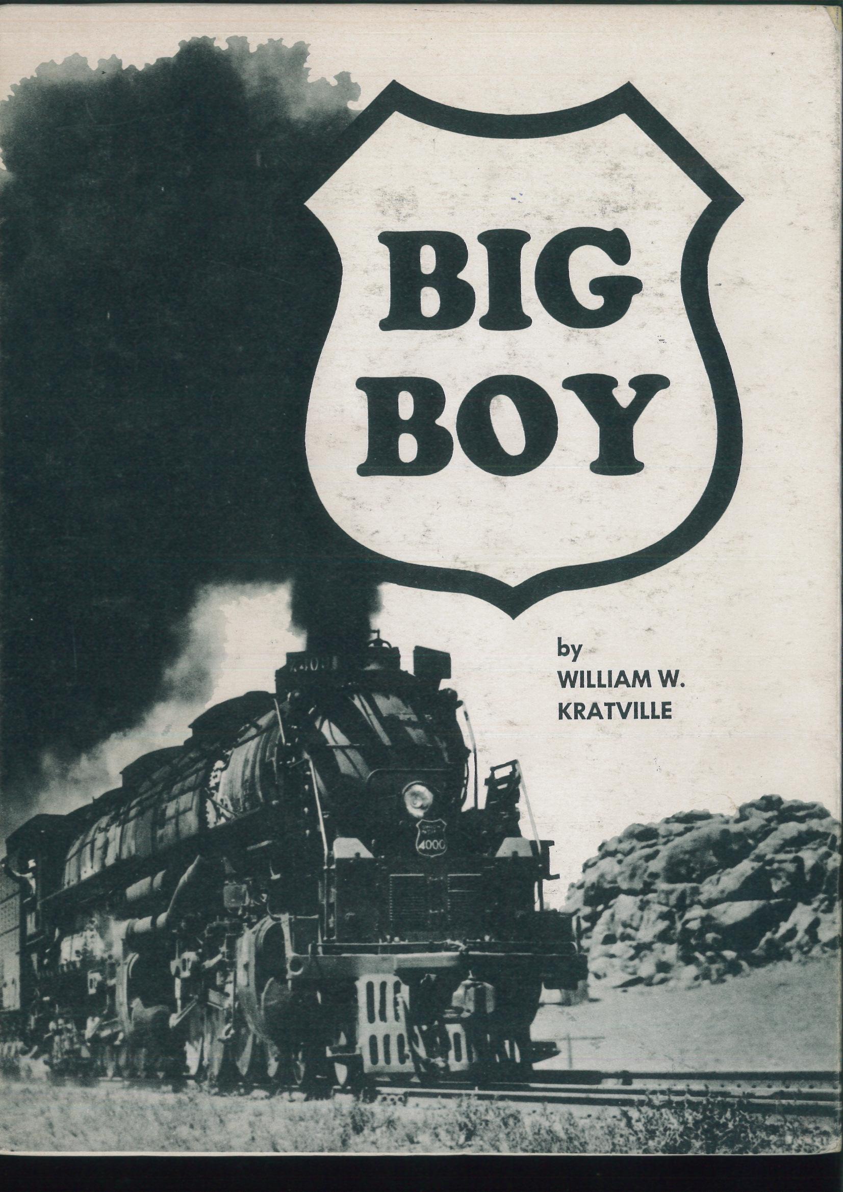 Big Boy - William W. Kratville | günstig bestellen bei Modelleisenbahn Center  MCS Vertriebs GmbH