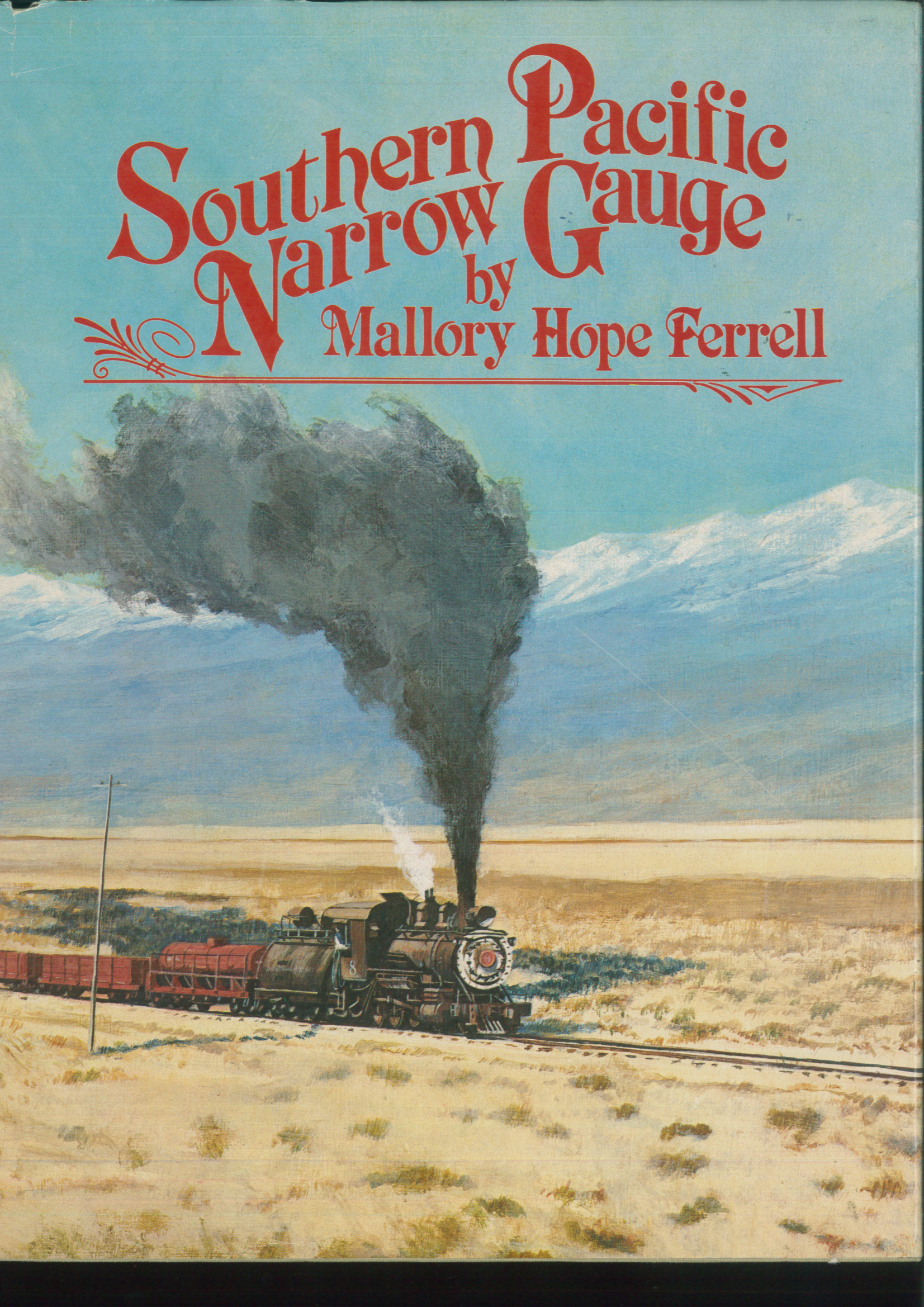 Southern Pacific Narrow Gauge   - Mallory Hope Ferrell | günstig bestellen bei Modelleisenbahn Center  MCS Vertriebs GmbH