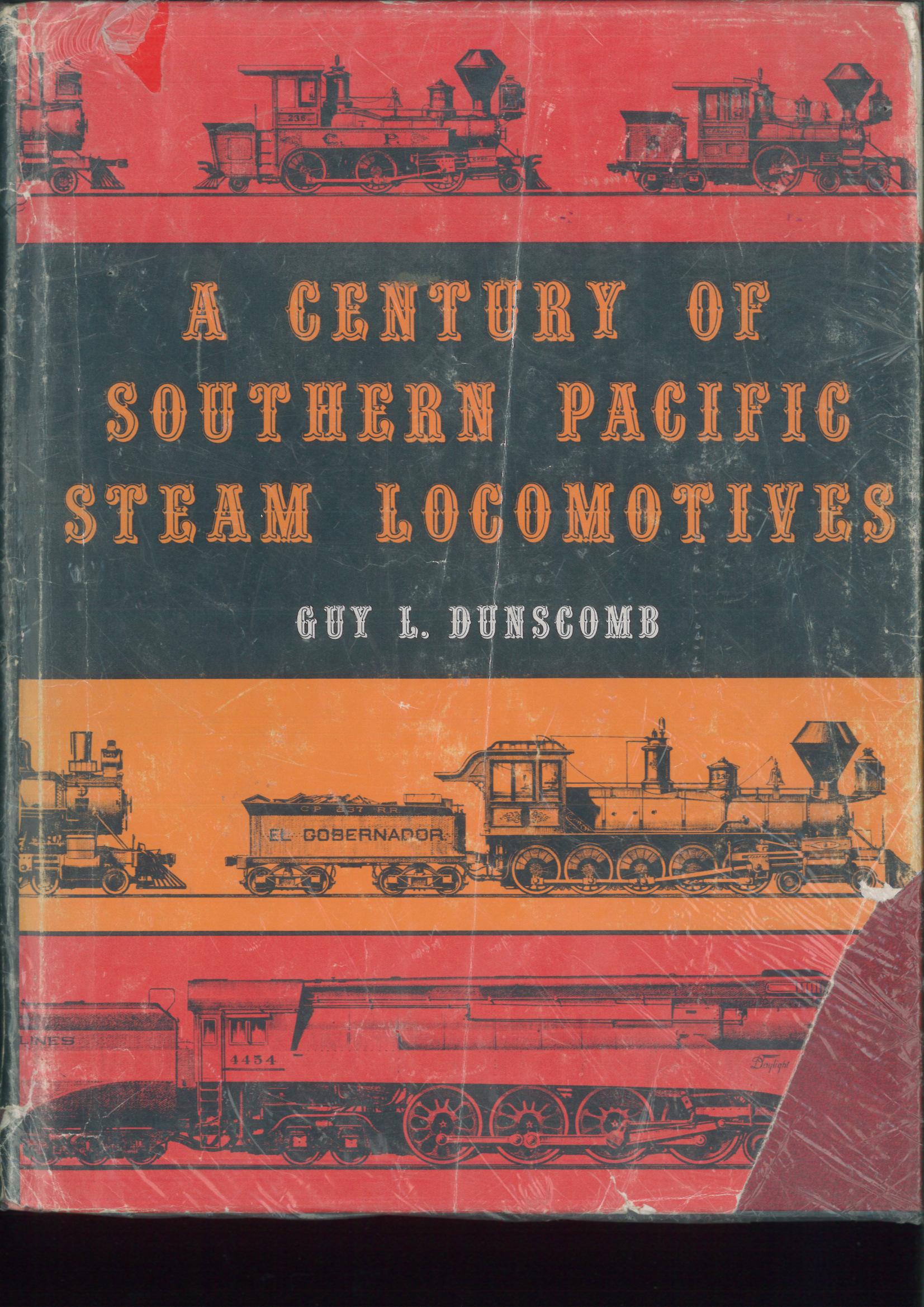 A Century of Southern Pacific Steam Locomotives - 1862-1962  - SELTEN - Guy L.Dunscomb | günstig bestellen bei Modelleisenbahn Center  MCS Vertriebs GmbH