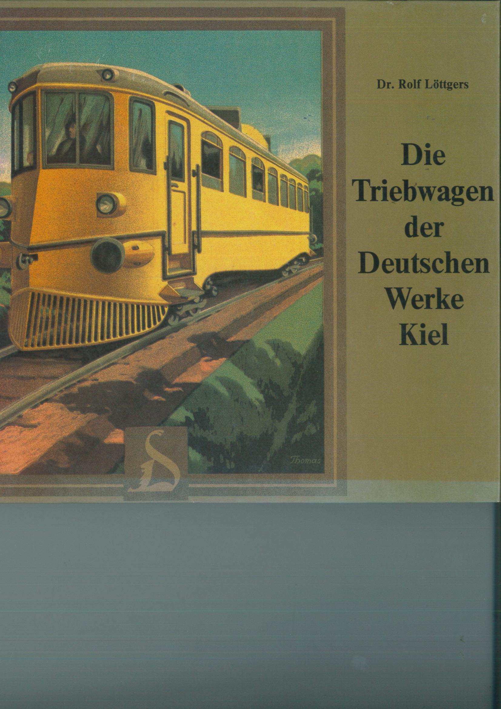 Die Triebwagen der Deutschen Werke Kiel - Löttgers  - Verlag Uhle und Kleimann | günstig bestellen bei Modelleisenbahn Center  MCS Vertriebs GmbH