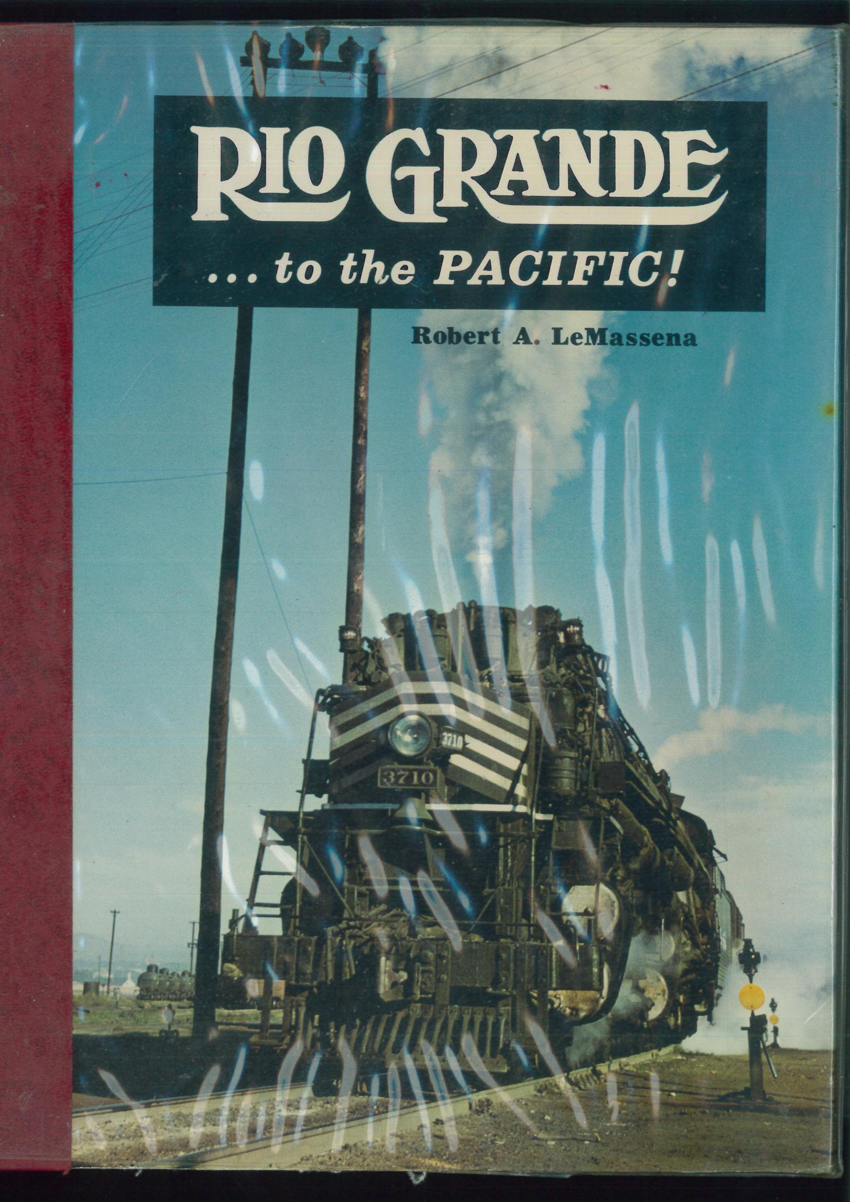 Rio Grande to the Pacific  - Robert LeMassena  - Sundance Books | günstig bestellen bei Modelleisenbahn Center  MCS Vertriebs GmbH