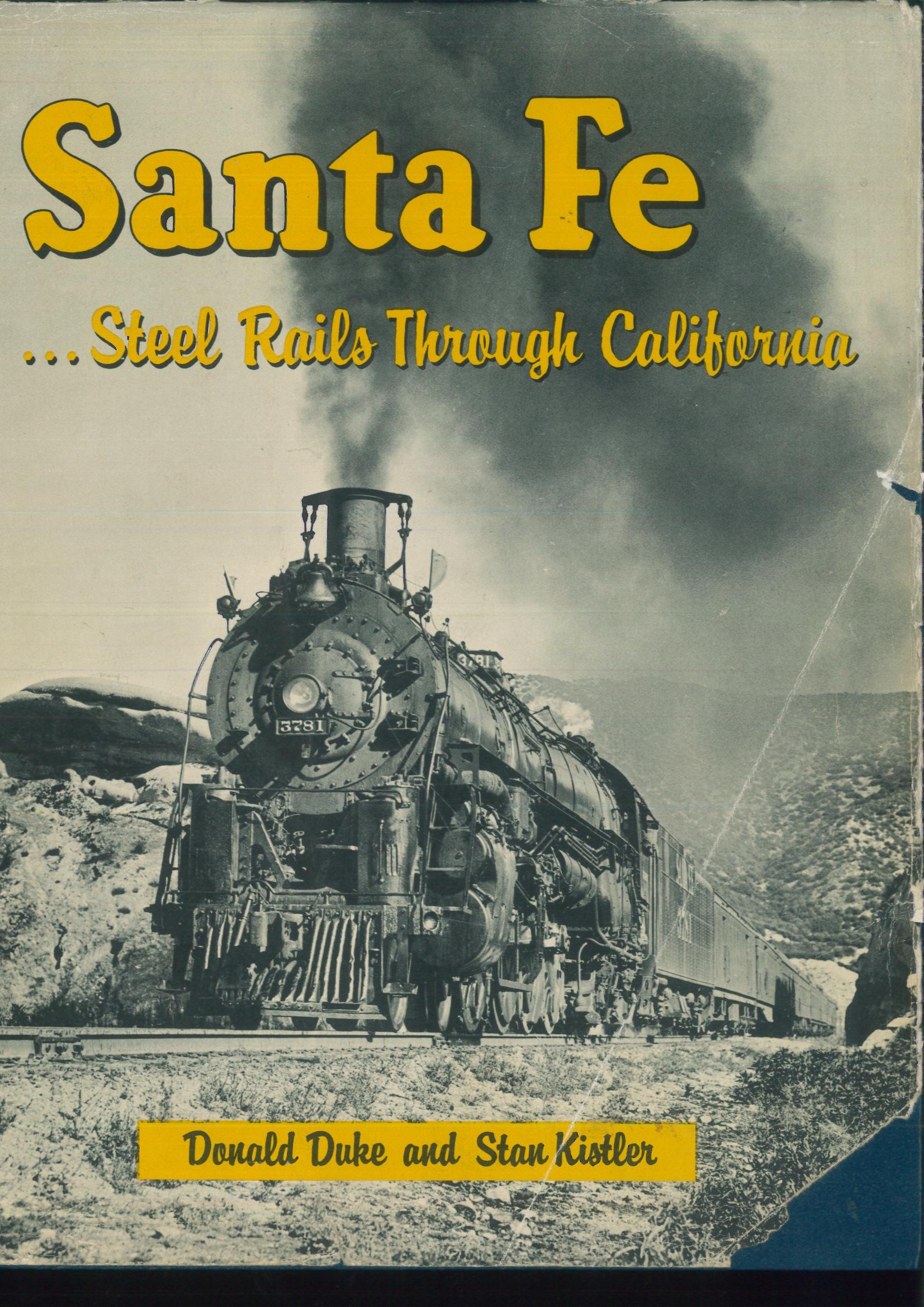 Santa Fe...Steel Rails Through California  - Donals Duke + Stan Kistler | günstig bestellen bei Modelleisenbahn Center  MCS Vertriebs GmbH