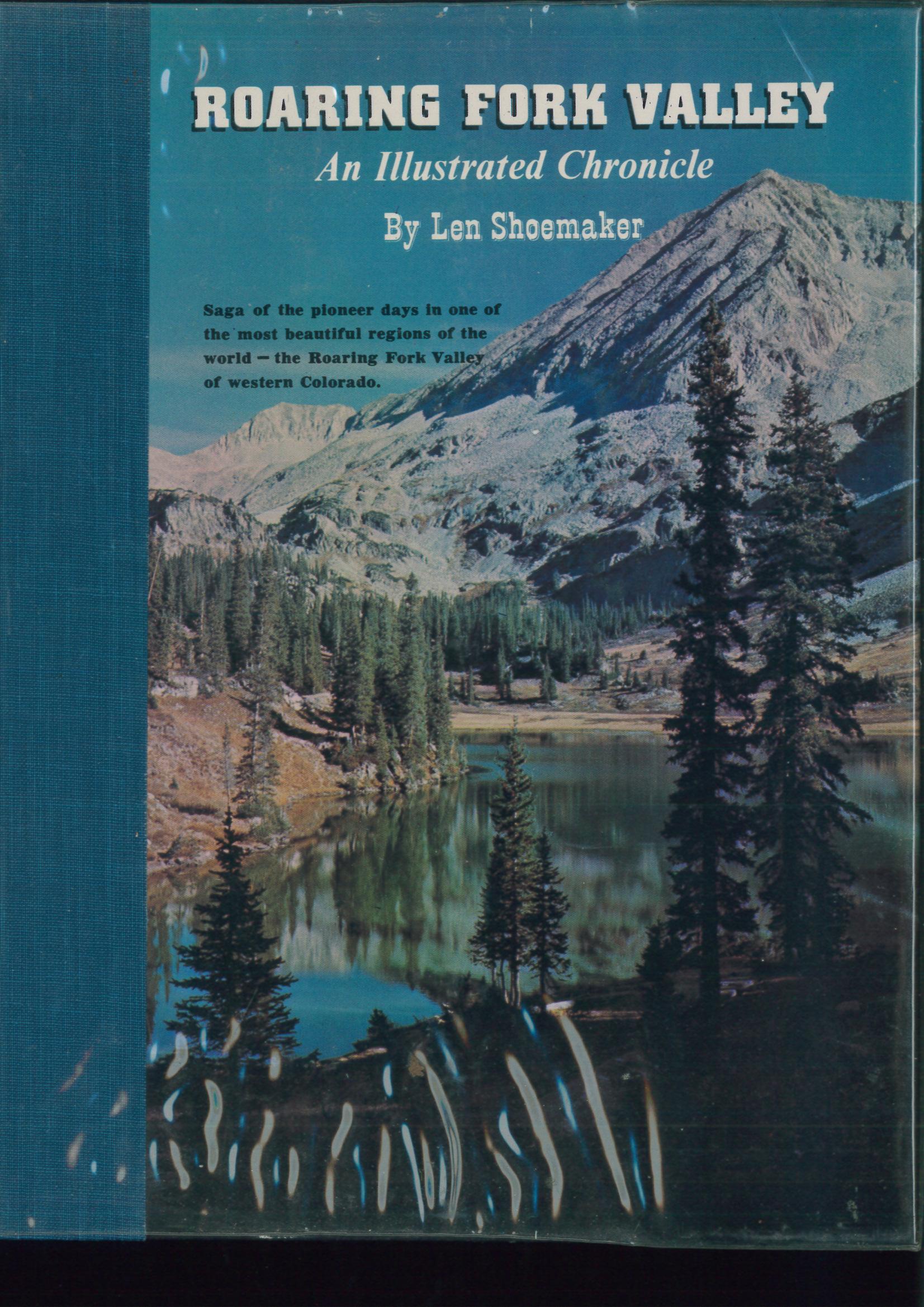 Roaring Fork Valley of Western Colorado  - Len Shoemaker | günstig bestellen bei Modelleisenbahn Center  MCS Vertriebs GmbH