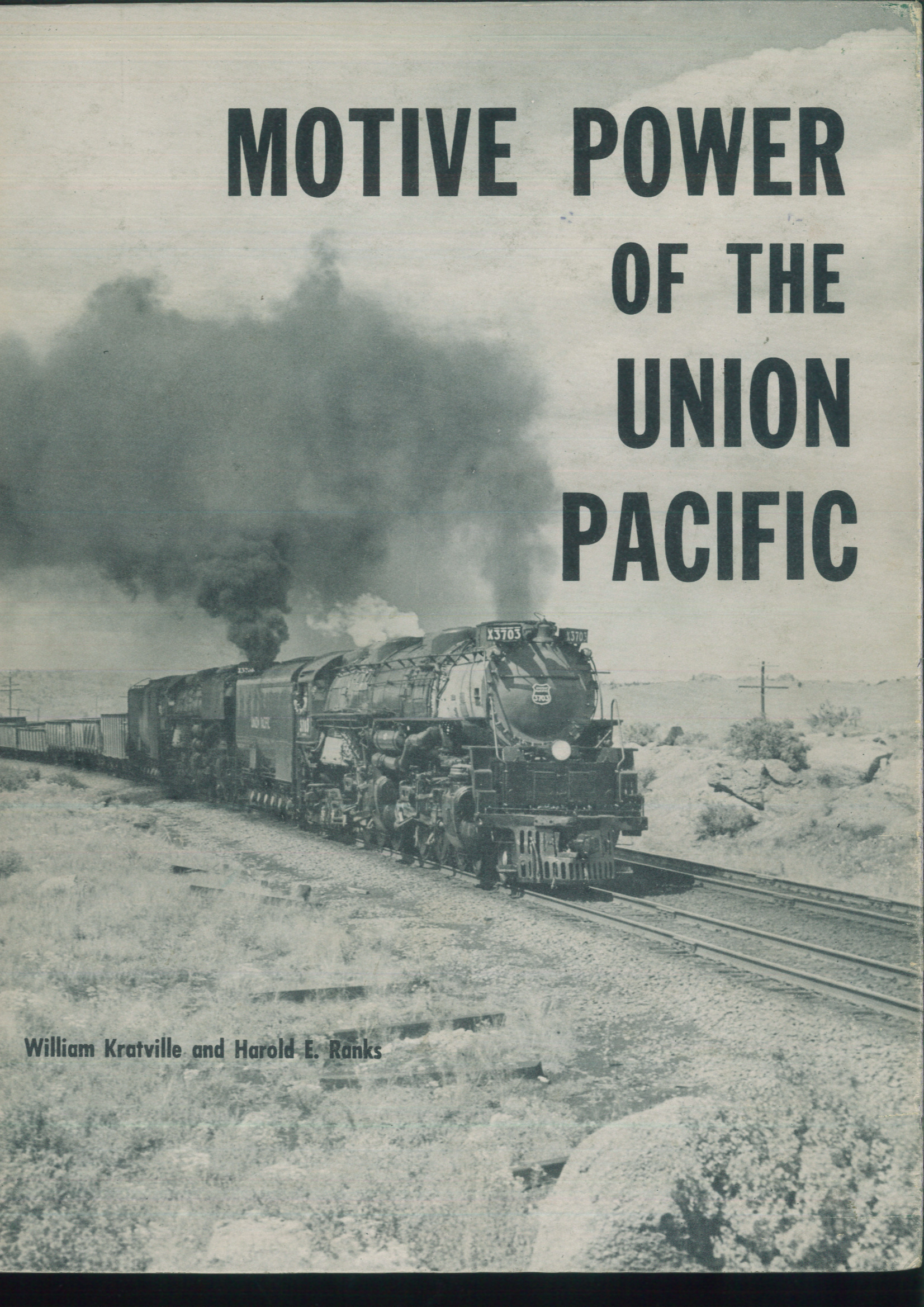 Motive Power of the Union Pacific  - William Kratville + Harold E. Ranks | günstig bestellen bei Modelleisenbahn Center  MCS Vertriebs GmbH