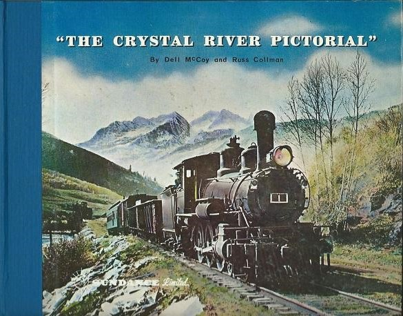 Crystal River Pictorial - Sundance Verlag Denver  | günstig bestellen bei Modelleisenbahn Center  MCS Vertriebs GmbH
